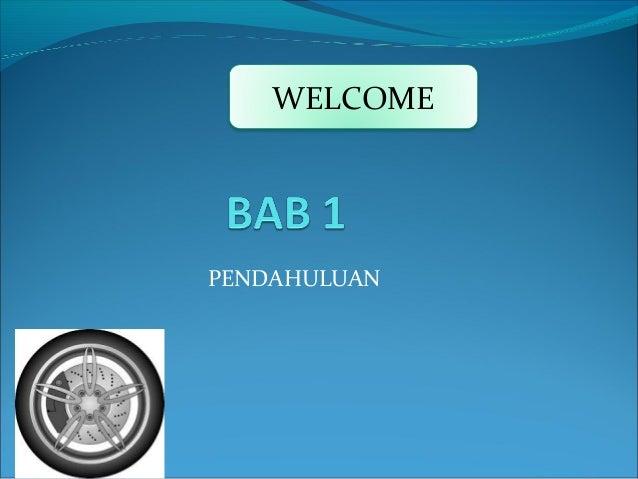 PENDAHULUAN WELCOME