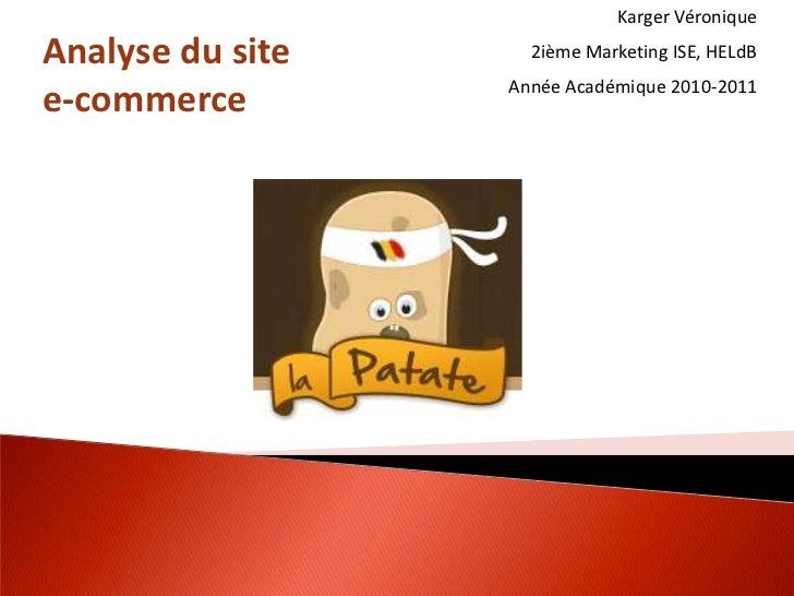 Karger VéroniqueAnalyse du site     2ième Marketing ISE, HELdB                  Année Académique 2010-2011e-commerce