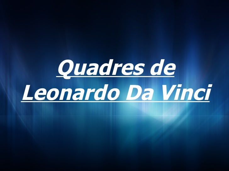 Power Point Leonardo Da Vinci