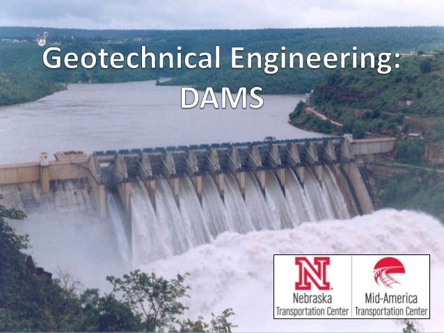Geotechnical Engineering - Dams