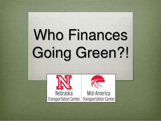 Who Finances Going Green?!
