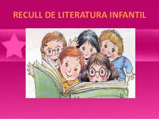 RECULL DE LITERATURA INFANTIL