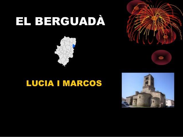 EL BERGUADÀLUCIA I MARCOS