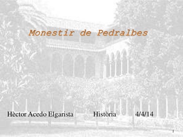 Monestir Pedralbes de Barcelona