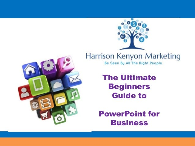 your ultimate guide to powerpoint