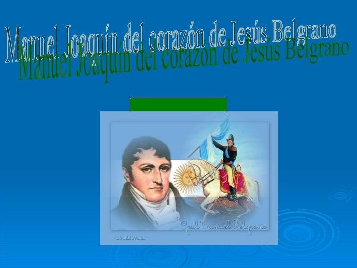 Manuel Joaquín del corazón de Jesús Belgrano