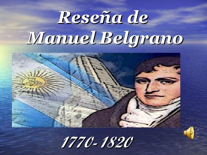 Reseña deManuel Belgrano   1770- 1820