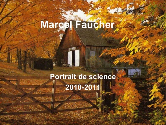 Marcel Faucher Portrait de science 2010-2011