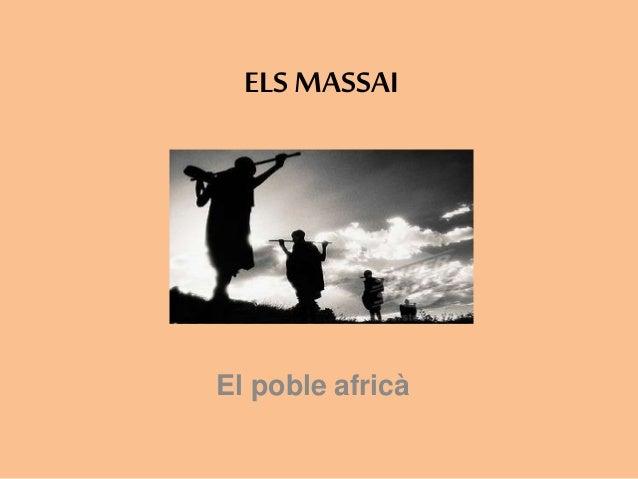 El poble africà ELS MASSAI