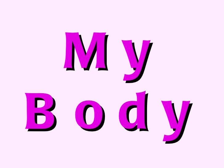 Power point my body1
