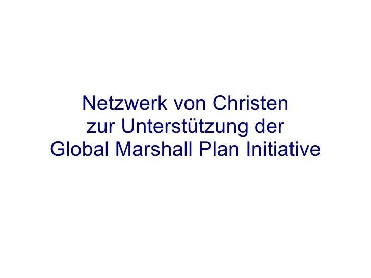 Netzwerk von Christen zur Unterstützung der Global Marshall Plan Initiative