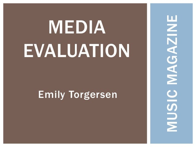 Media Evaluation - Emily Torgersen