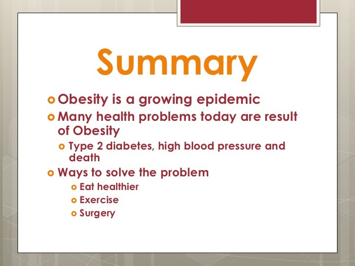 an overview of the problem of childhood obesity Examination of potential solutions this issue brief provides an overview of  current childhood obesity trends, what is driving them and a variety.