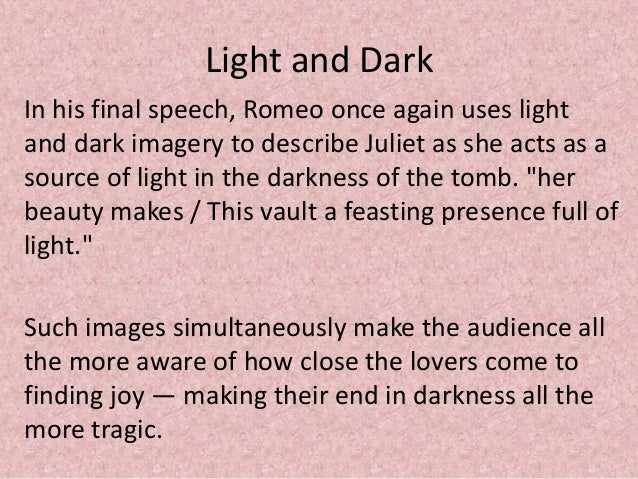 Romeo and juliet light and dark quotes