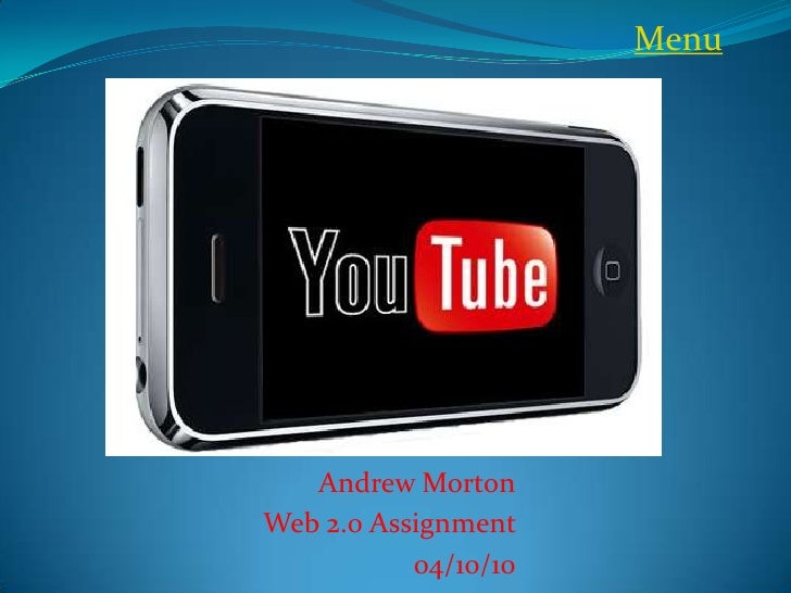 Menu        Andrew Morton Web 2.0 Assignment            04/10/10