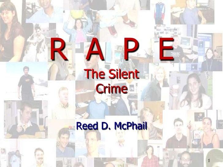 R  A  P  EThe Silent Crime<br />Reed D. McPhail<br />1<br />