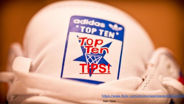 Top Ten Slide Tips