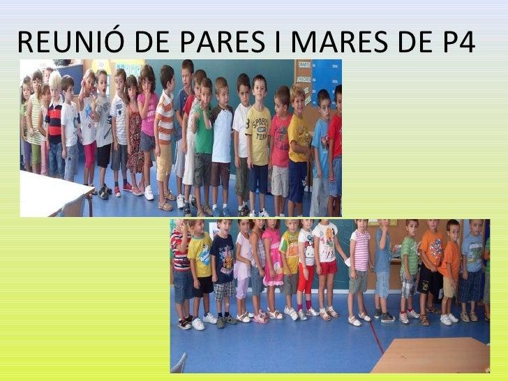 REUNIÓ DE PARES I MARES DE P4