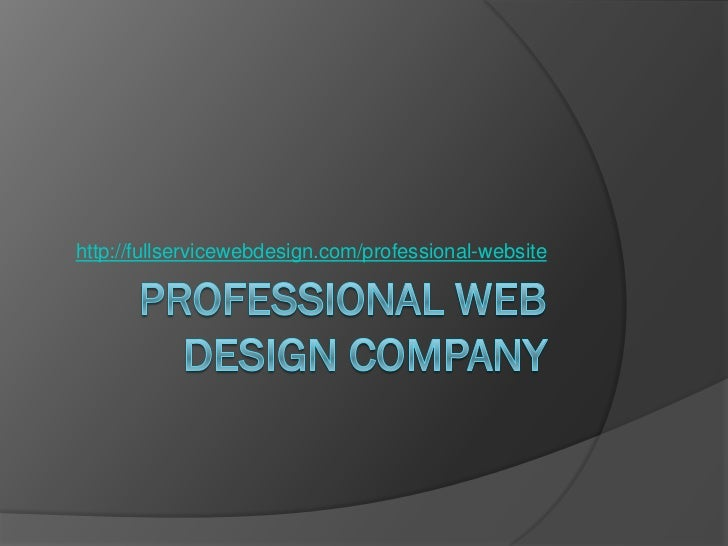 Professional Web Design Company – We Are What You Need!