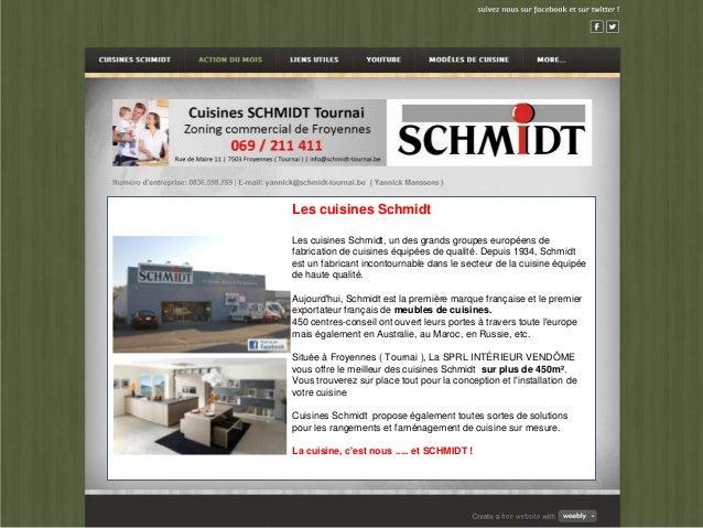 Les cuisines SchmidtLes cuisines Schmidt, un des grands groupes européens defabrication de cuisines équipées de qualité. D...