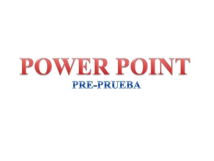 Power Point Pre Prueba