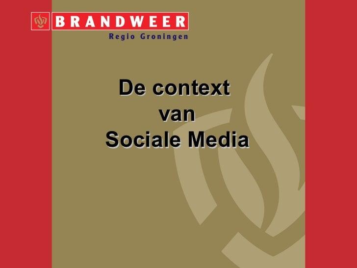 De context     vanSociale Media