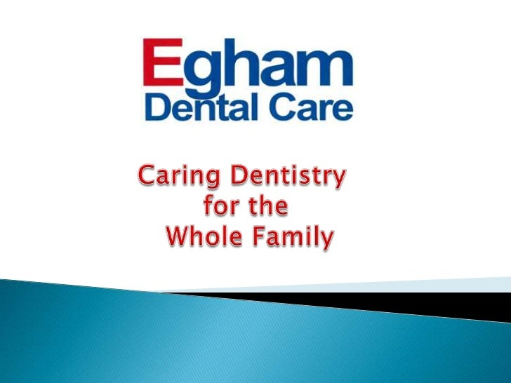 Caring Dentistry <br />for the<br /> Whole Family<br />