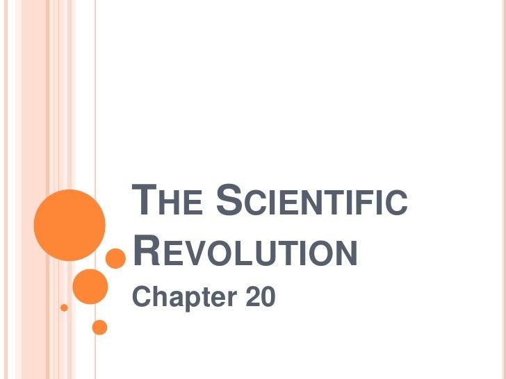 THE SCIENTIFICREVOLUTIONChapter 20