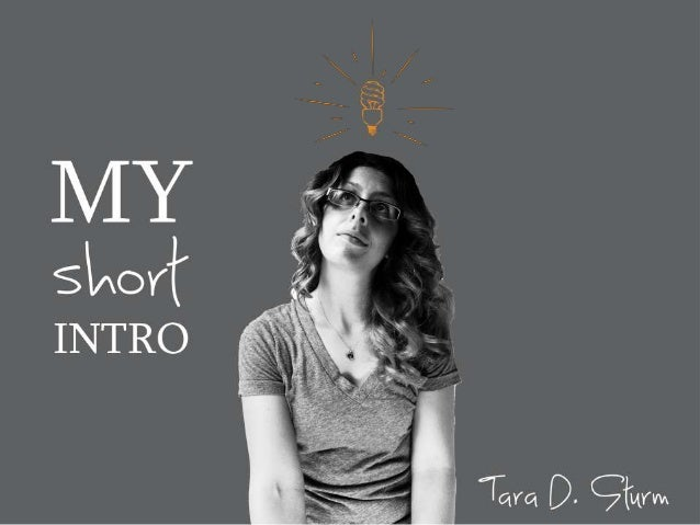 My Short Intro: Tara D. Sturm