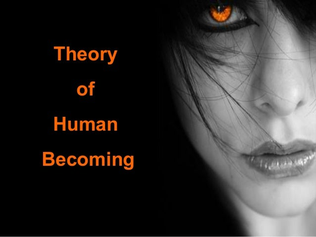 Theory of Human Becoming