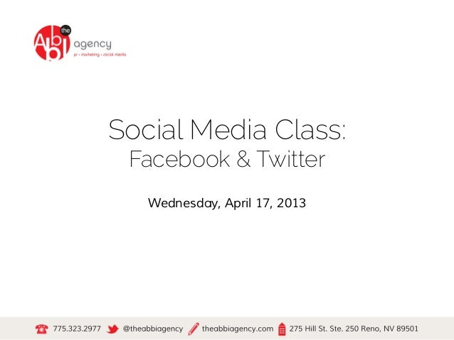 Social Media Class: Facebook & Twitter   Wednesday, April 17, 2013