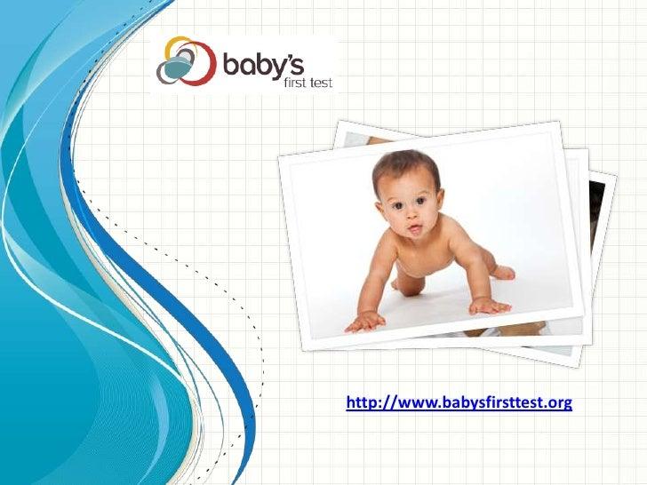 http://www.babysfirsttest.org