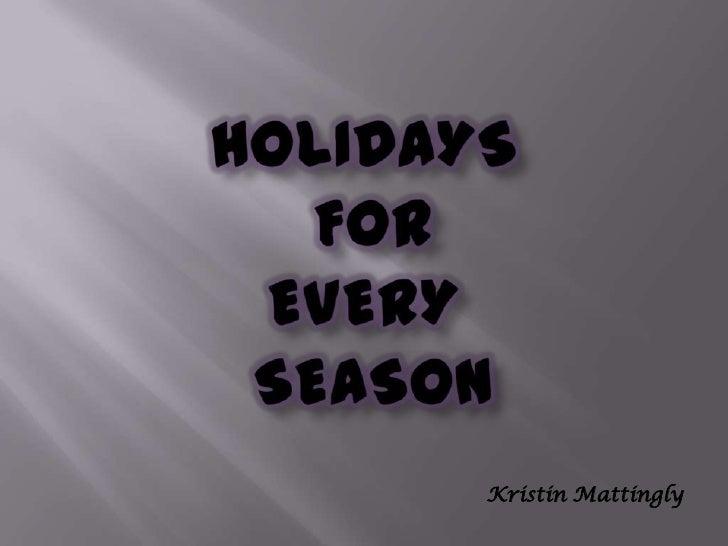 Power point presentation holidays_kristin mattingly