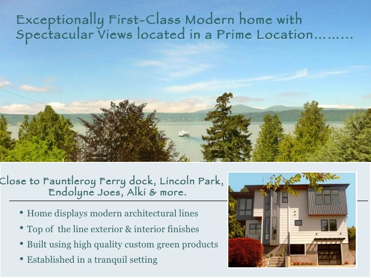 Close to Fauntleroy Ferry dock, Lincoln Park,  Endolyne Joes, Alki & more. <ul><li>Home displays modern architectural line...