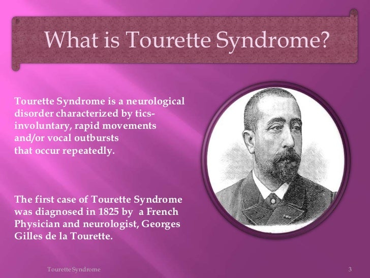 misconception and misdiagnosis of tourette syndrome Tourette's syndrome is a neurological condition that usually begins in childhood it is illustrated by repetitive involuntary movements and vocalisations, which are also known as tics individuals diagnosed with tourette's experience vocal and/or physical tics, which are categorised as simple.