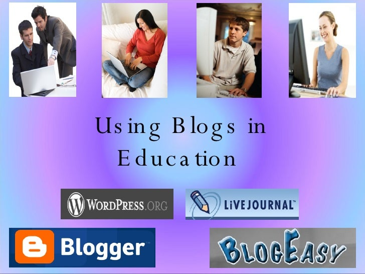 Using Blogs in Education