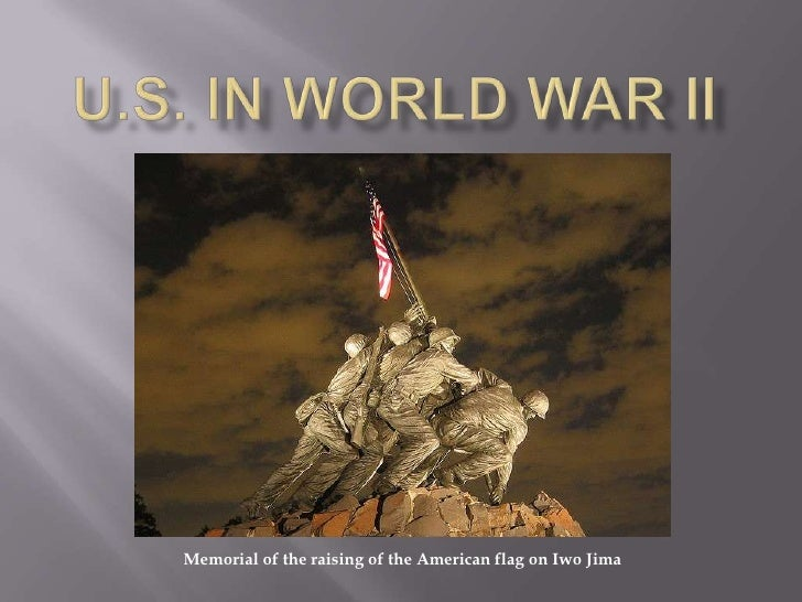 U.S. in World war II<br />Memorial of the raising of the American flag on Iwo Jima<br />