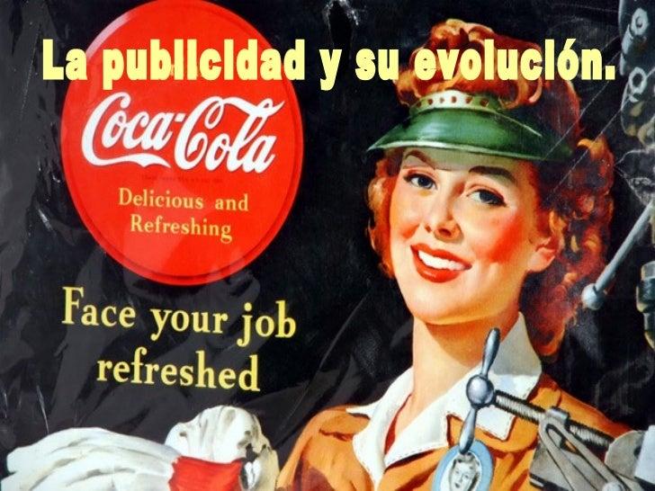La publicidad y su evolución.