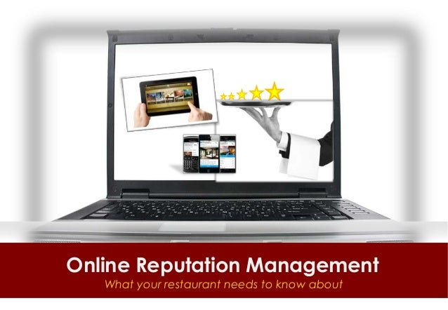 Online Reputation Management   What your restaurant needs to know about