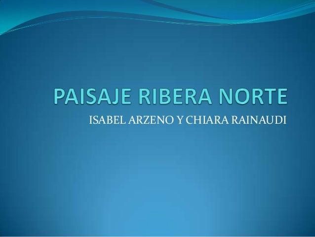 ISABEL ARZENO Y CHIARA RAINAUDI