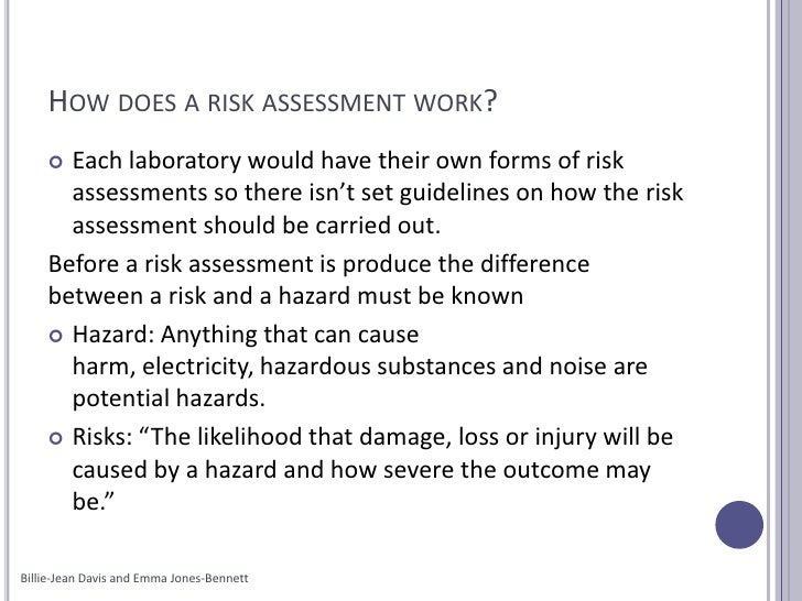 Why do we do risk assessments?