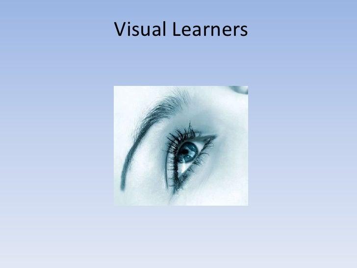 Visual Learners<br />