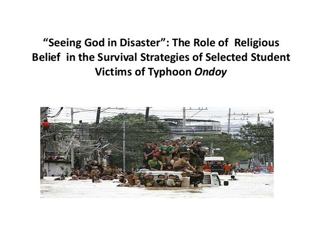 """""""Seeing God in Disaster"""": A Study on Typhoon Ondoy and the Filipino Youth (Follow me on Twitter@detectivebogart)"""
