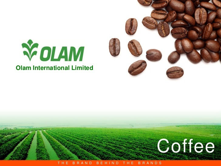 Olam International Limited                                                                Coffee                          ...