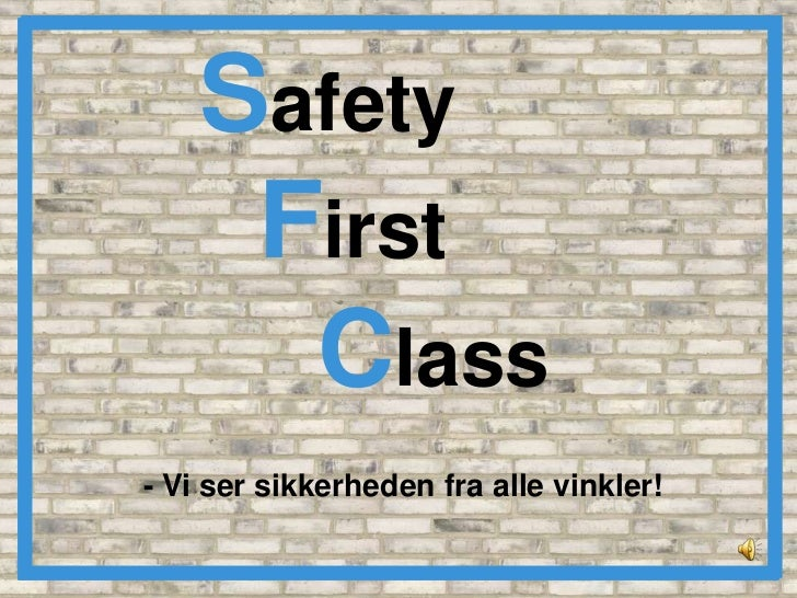 Powerpoint Safety First Class