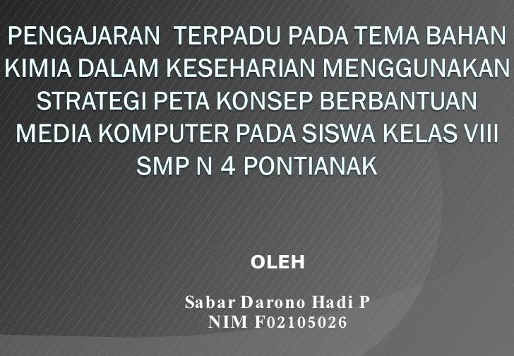 OLEH Sabar Darono Hadi P NIM F02105026