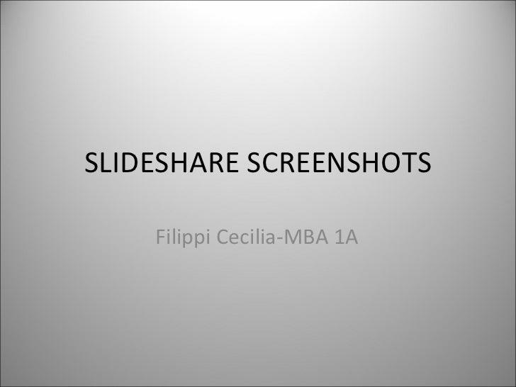 SLIDESHARE SCREENSHOTS Filippi Cecilia-MBA 1A
