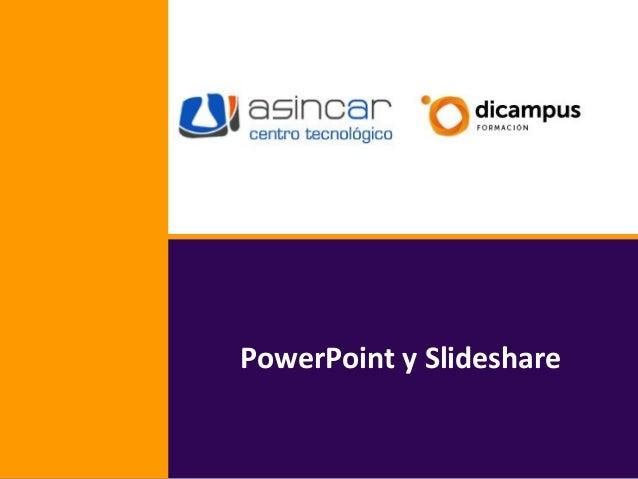 PowerPoint y Slideshare