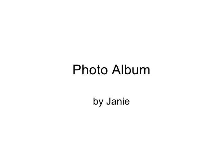 Photo Album by Janie