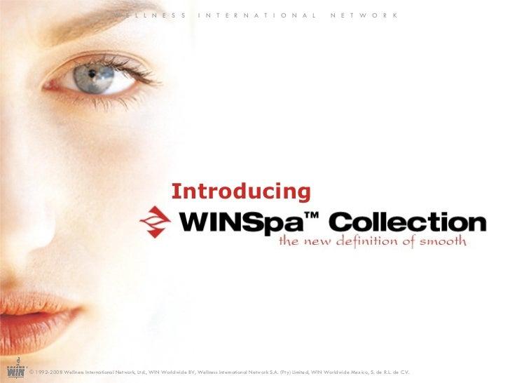 Introducing ® W  E  L  L  N  E  S  S  I  N  T  E  R  N  A  T  I  O  N  A  L  N  E  T  W  O  R  K © 1992-2008 Wellness Inte...